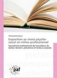 Exposition Au Stress Psycho-Social En Milieu Professionnel