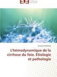 L'Hemodynamique de La Cirrhose Du Foie. Etiologie Et Pathologie