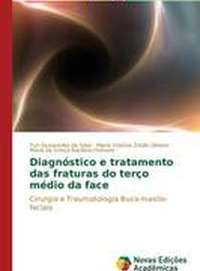 Diagnostico E Tratamento Das Fraturas Do Terco Medio Da Face