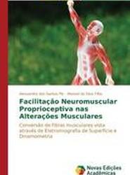 Facilitacao Neuromuscular Proprioceptiva NAS Alteracoes Musculares