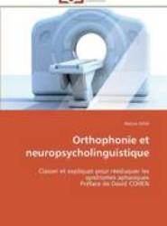 Orthophonie Et Neuropsycholinguistique