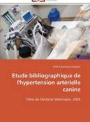 Etude Bibliographique de l'Hypertension Art rielle Canine
