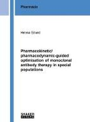Pharmacokinetic/pharmacodynamic-guided optimisation of monoclonal antibody therapy in special populations