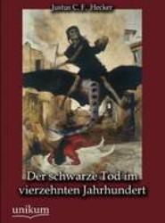 Der Schwarze Tod Im Vierzehnten Jahrhundert