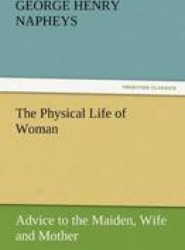 The Physical Life of Woman