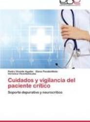 Cuidados y Vigilancia del Paciente Critico
