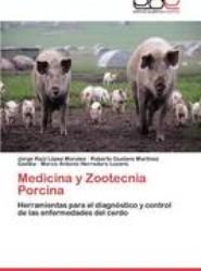 Medicina y Zootecnia Porcina