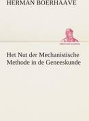 Het Nut Der Mechanistische Methode in de Geneeskunde