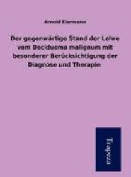 Der Gegenwartige Stand Der Lehre Vom Deciduoma Malignum Mit Besonderer Berucksichtigung Der Diagnose Und Therapie