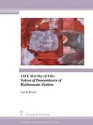 LIFE Worthy of Life