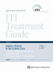 ITI Treatment Guide, Volume 10: Implant Therapy in the Esthetic Zone