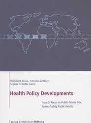 Health Policy Developments: Focus on Public-private Mix, Patient Safety, Public Health v. 5