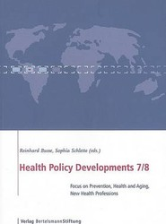 Health Policy Developments: Focus on Prevention, Health and Aging, Human Resources Issue 7 & 8