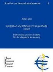 Integration Und Effizienz Im Gesundheitswesen