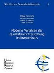 Moderne Verfahren der Qualitatsberichterstattung im Krankenhaus, Band 9