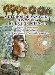 Metodos de Sanacion Con Ayuda de La Consciencia (Spanish Edition)