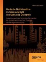 Deutsche Notfallmedizin Im Spannungsfeld Von Ethik Und konomie