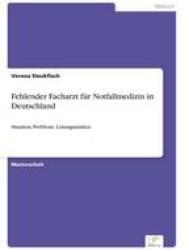 Fehlender Facharzt Fur Notfallmedizin in Deutschland