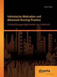 Intrinsische Motivation Und Advanced Nursing Practice