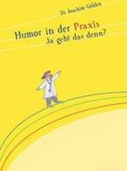 Humor in Der Praxis