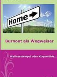 Burnout ALS Wegweiser