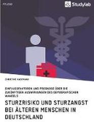 Sturzrisiko und Sturzangst bei alteren Menschen in Deutschland
