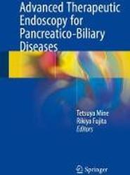 Advanced Therapeutic Endoscopy for Pancreatico-Biliary Diseases