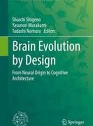 Brain Evolution by Design 2018