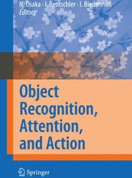 Object Recognition, Attention, and Action