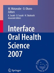 Interface Oral Health Science 2007