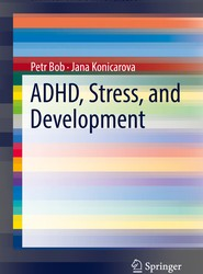 ADHD, Stress, and Development