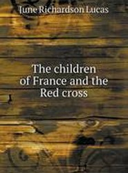 The Children of France and the Red Cross