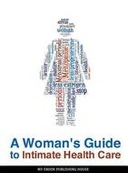 A Woman's Guide to Intimate Health Care