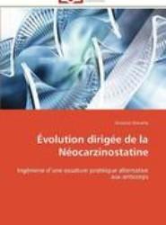 Evolution Dirigee de La Neocarzinostatine