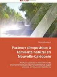 Facteurs D'Exposition A L'Amiante Naturel En Nouvelle-Caledonie