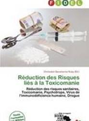 R Duction Des Risques Li S La Toxicomanie
