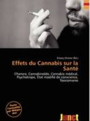 Effets Du Cannabis Sur La Sant