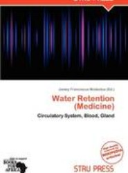 Water Retention (Medicine)