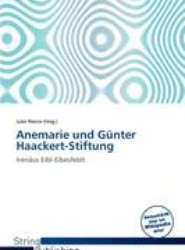 Anemarie Und G Nter Haackert-Stiftung