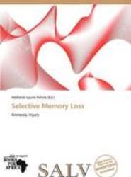 Selective Memory Loss