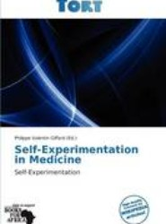Self-Experimentation in Medicine
