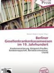 Berliner Gesellenkrankenkassenwesen Im 19. Jahrhundert