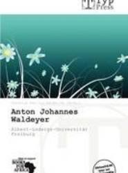 Anton Johannes Waldeyer