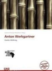 Anton Werkgartner