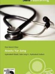 Arastu Yar Jung
