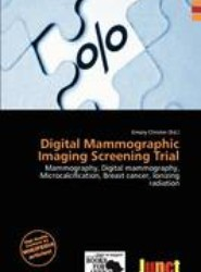 Digital Mammographic Imaging Screening Trial