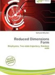 Reduced Dimensions Form