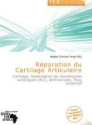 R Paration Du Cartilage Articulaire