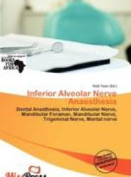 Inferior Alveolar Nerve Anaesthesia