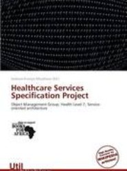 Healthcare Services Specification Project